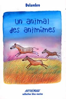 article image Delambre : Un animal des animômes