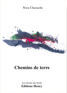 article image Chaouche Nora : Chemins de terre