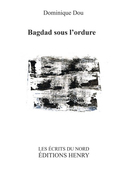 article image Dou Dominique : Bagdad sous l'ordure