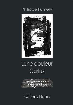 article image Fumery Philippe : Lune douleur Carlux