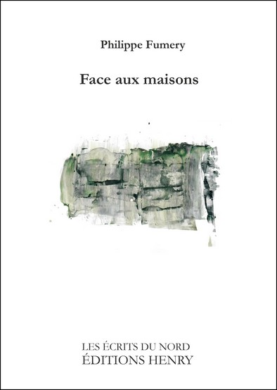 article image Fumery Philippe : Face aux maisons