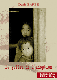 article image Barbe Denis : La galère de l'adoption