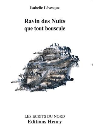 article image LÉVESQUE Isabelle: Ravin des Nuits que tout bouscule