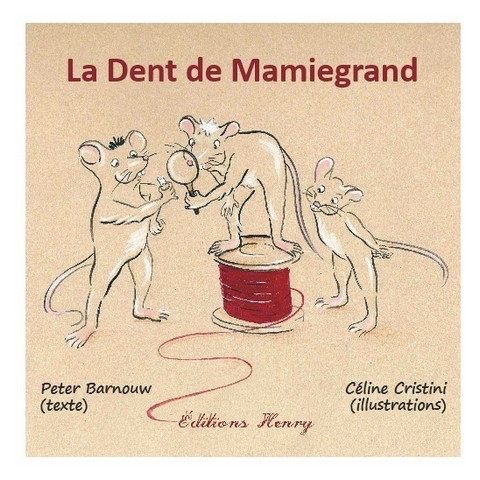 article image Barnouw Peter (texte) Céline Cristini (illustrations) : La Dent de Mamiegrand