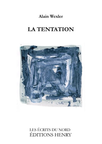 article image Wexler Alain : La Tentation