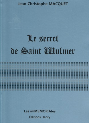 article image Macquet Jean-Christophe : Le Secret de Saint Wulmer